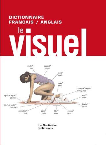 Le Visuel : Dictionnaire français-anglais par Jean-Claude Corbeil