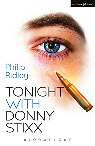 Tonight With Donny Stixx (Modern Plays) (English Edition) por Philip Ridley