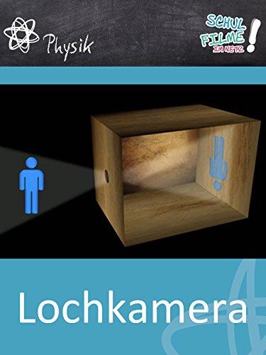 Lochkamera - Schulfilm Physik (Da-vinci-geräte)