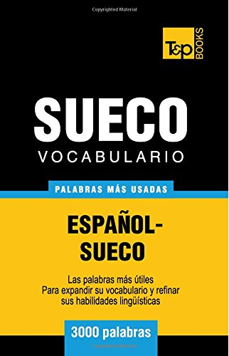 Vocabulario español-sueco - 3000 palabras más usadas (T&P Books)