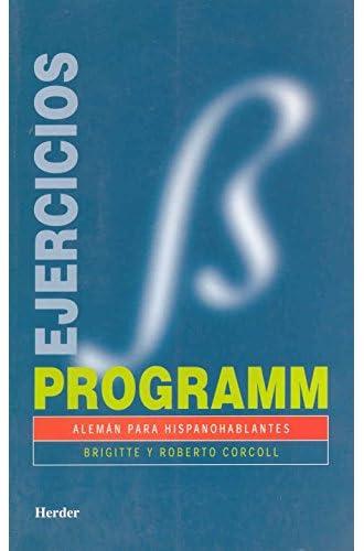 Descargar gratis Programm. Ejercicios/soluciones: Alemán para hispanohablantes de Brigitte Corcoll