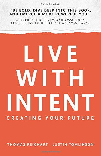 Live with Intent: Regaining Control of Your Life (02 for Unrestricted Sale with Non-Exclusive Rights in the Sp)