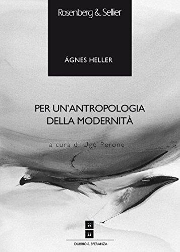 Per un'antropologia della modernità (Scuola di Alta Formazione Filosofica)