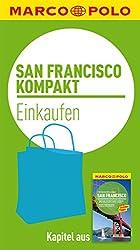 MARCO POLO kompakt Reiseführer San Francisco - Einkaufen (MARCO POLO Reiseführer E-Book)