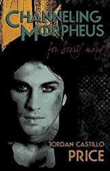 [(Channeling Morpheus for Scary Mary)] [By (author) Jordan Castillo Price] published on (June, 2009)