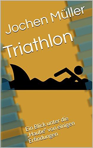 Triathlon: Ein Blick unter die