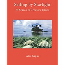Sailing by Starlight: In Search of Treasure Island