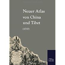 Neuer Atlas Von China Und Tibet (1737)
