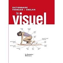 Le Visuel : Dictionnaire français-anglais