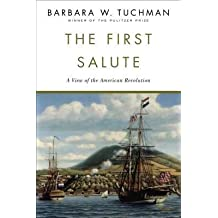 By Barbara Wertheim Tuchman ( Author ) [ First Salute: A View of the American Revolution By Sep-1989 Paperback