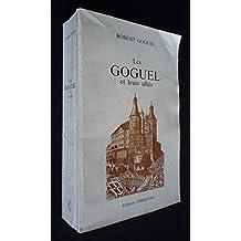 Les Goguel et leurs alliés : Une famille du comté de Montbéliard, descendance de Huguenin Goguel, 1440-1984