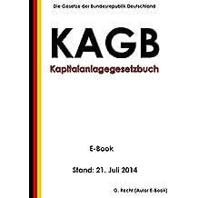 Kapitalanlagegesetzbuch (KAGB) - E-Book - Stand: 21. Juli 2014