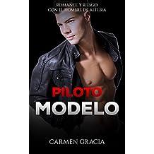 Piloto Modelo: Romance y Riesgo con el Hombre de Altura (Novela Romántica y Erótica en Español: Alma Gemela nº 1)
