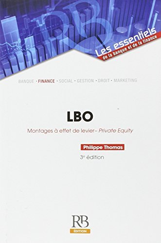 LBO : Montages ?? effet de levier - Private Equity by Philippe Thomas (2015-07-20)