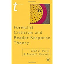 Formalist Criticism and Reader-Response Theory (Transitions) by Todd F. Davis (2002-05-07)