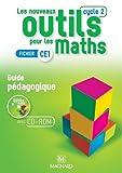 Les nouveaux outils pour les maths CE1 Cycle 2 - Guide pédagogique (1Cédérom)