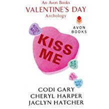 [(Kiss Me: An Avon Books Valentine's Day Anthology)] [Author: Codi Gary] published on (March, 2013)