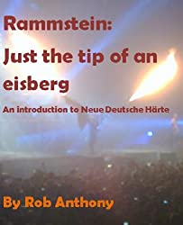 Rammstein: Just the tip of an eisberg (English Edition)