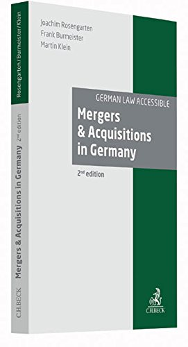 Mergers and Acquisitions in Germany: An introduction to the legal framework for mergers and acquisitions in Germany, including corporate law, ... well as labour and corporate insolvency law
