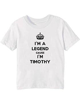 I'm A Legend Cause I'm Timothy Bambini Unisex Ragazzi Ragazze T-Shirt Maglietta Bianco Maniche Corte Tutti Dimensioni...