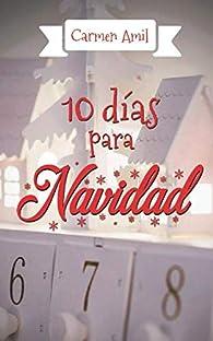10 días para navidad par Carmen Amil
