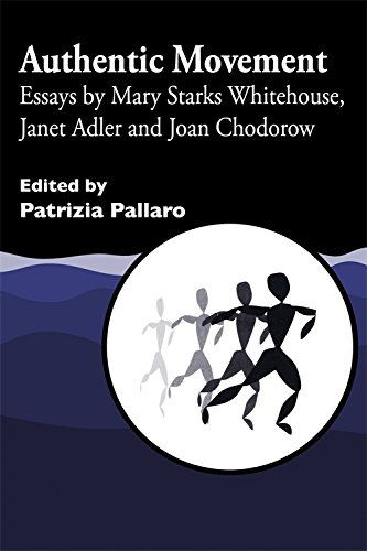 authentic-movement-essays-by-mary-starks-whitehouse-janet-adler-and-joan-chodorow