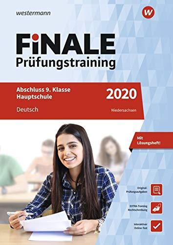 FiNALE Prüfungstraining / Abschluss 9./10. Klasse Hauptschule Niedersachsen: FiNALE Prüfungstraining Abschluss 9. Klasse Hauptschule Niedersachsen: Deutsch 2020 Arbeitsbuch mit Lösungsheft