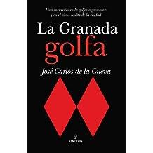 La Granada golfa
