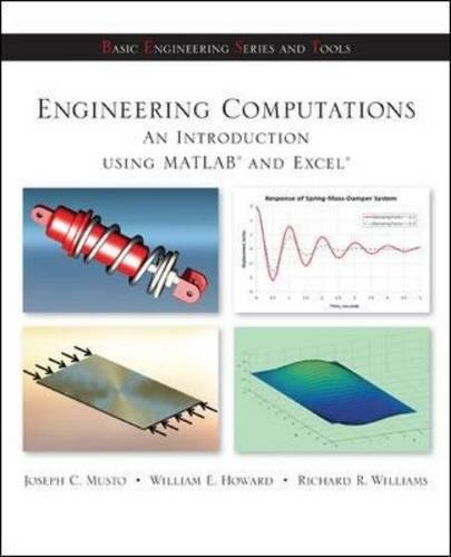 Engineering Computation: An Introduction Using MATLAB and