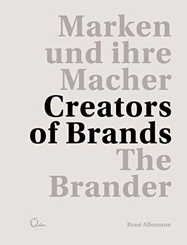 the-brander-iii-marken-und-ihre-macher-creators-of-brands-deutsch-und-englisch