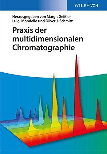 Praxis der multidimensionalen Chromatographie