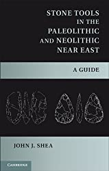 Stone Tools in the Paleolithic and Neolithic Near East