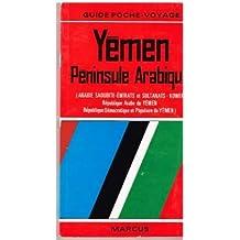 Yémen, péninsule arabique, Arabie Saoudite, Oman, Emirats Arabes Unis, Qatar, Bahrein, Koweït