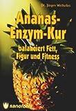 Ananas-Enzym-Kur balanciert Fett, Figur und Fitness
