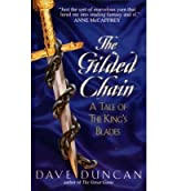 (THE GILDED CHAIN:: A TALE OF THE KING'S BLADES) BY Duncan, Dave(Author)Mass Market Paperbound on (09 , 1999)