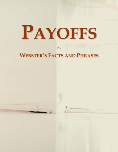 Payoffs: Webster's Facts and Phrases