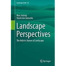 Landscape Perspectives: The Holistic Nature of Landscape (Landscape Series)