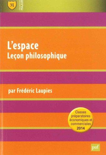 L'espace. Leçon philosophique. Culture générale prépas HEC 2013-2014