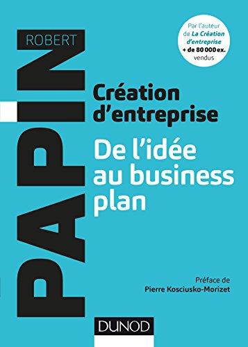 Cration d'entreprise : De l'ide au business plan