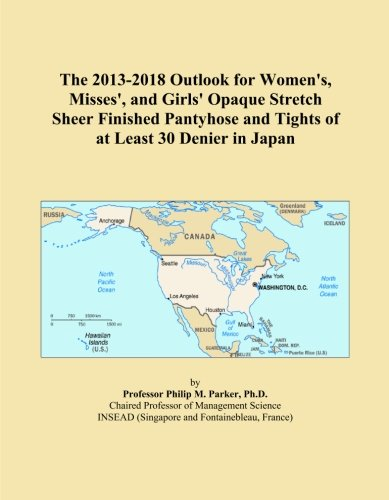 The 2013-2018 Outlook for Women's, Misses', and Girls' Opaque Stretch Sheer Finished Pantyhose and Tights of at Least 30 Denier in Japan