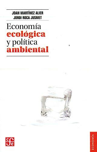 Econom-A Ecolgica y Pol-Tica Ambiental (Economia) por Jordi Roca Jusmet