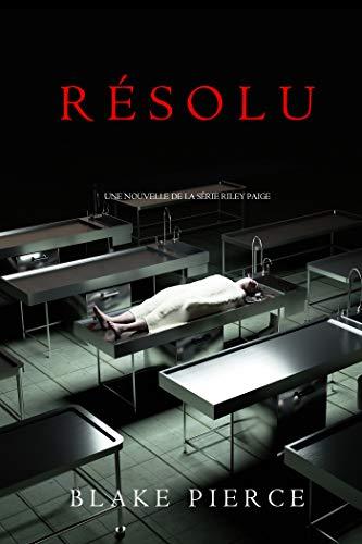 Couverture du livre Résolu (Une nouvelle Riley Paige)