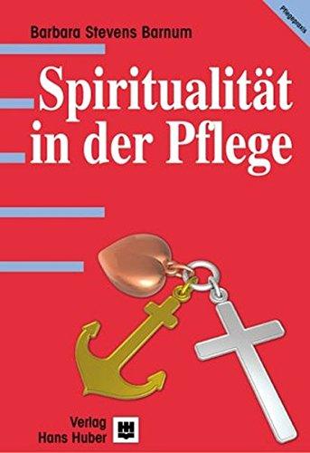 Spiritualität in der Pflege