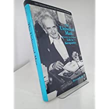 The Universal Man: Theodore Von Karman's Life in Aeronautics (SMITHSONIAN HISTORY OF AVIATION AND SPACEFLIGHT SERIES)