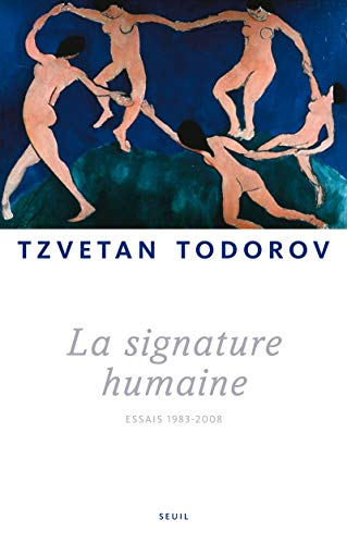La Signature humaine. Essais (1983-2008)