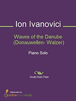 Waves of the Danube (Donauwellen- Walzer) - Piano par [Ivanovici, Ion]