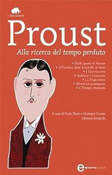 Alla ricerca del tempo perduto (eNewton Classici) di [Proust, Marcel]