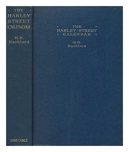 The Harley street calendar / by H.H. Bashford