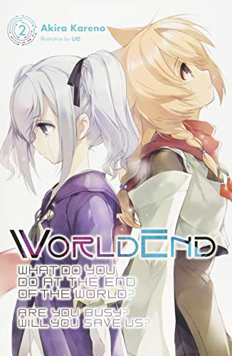 WorldEnd, Vol. 2 (Worldend: What Do You Do at the End of the World? Are You Busy? Will You Save Us?) por Akira Kareno
