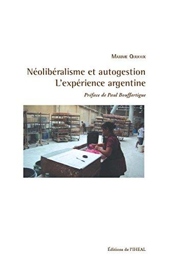 Néolibéralisme et autogestion: L'expérience...